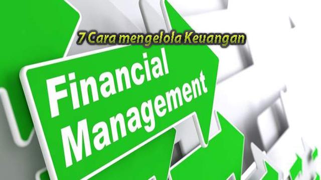7 Cara mengelola Keuangan