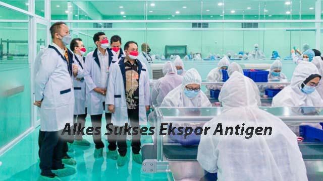 Alkes Sukses Ekspor Antigen