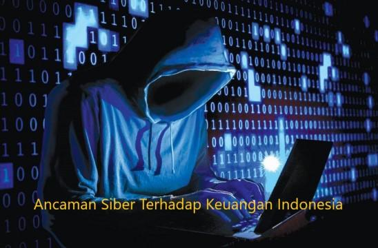 Ancaman Siber Terhadap Keuangan Indonesia