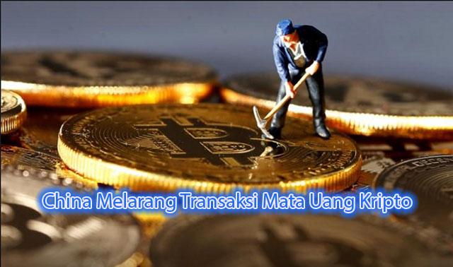 China Melarang Transaksi Mata Uang Kripto