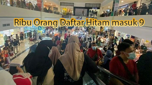 9 Ribu Orang Daftar Hitam masuk Mall