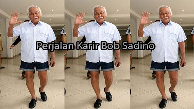 Perjalan Karir Bob Sadino